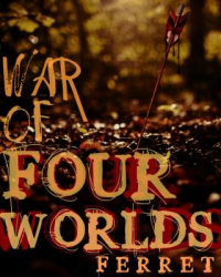 The War of Four Worlds