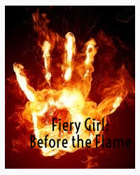 Fiery Girl: Before the Flame