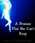 A promise that she can't keep. [There will be lies comp entry.]