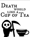 Death Would Like a Cup of Tea