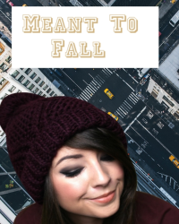 Meant To Fall