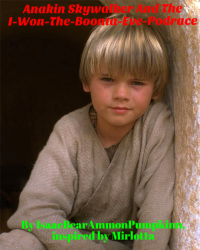 Anakin Skywalker and the I-Won-The-Boonta-Eve-Podrace