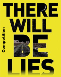 There Will Be Lies: A Writing Competition