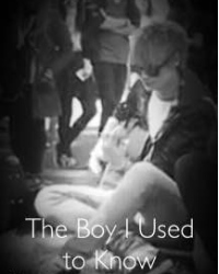 The Boy I Used to Know