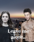 Leave me alone - Cameron Dallas Fan fiction