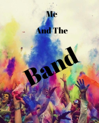 Me and The Band