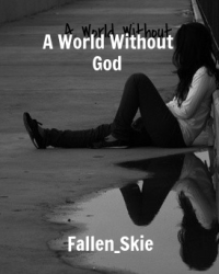 A World Without God