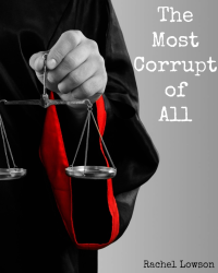 The Most Corrupt of All