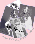 #He For She | A Harry Styles Fanfic