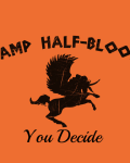 Camp Half-Blood: In Demigods We Trust