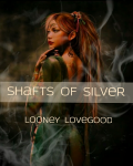 Shafts of Silver (lotr fanfic)