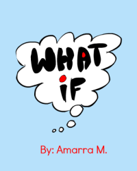 What if....?