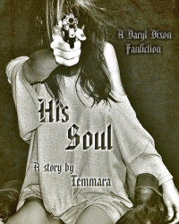 His Soul(Daryl Dixon Love Story Fanfiction/TWD)