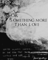 For Something More Than Love.