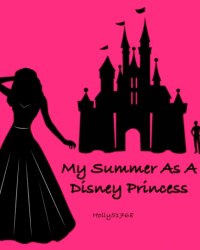 My Summer as a Disney Princess