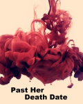 Past Her Death Date