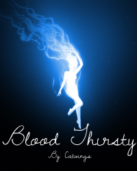 Blood Thirsty