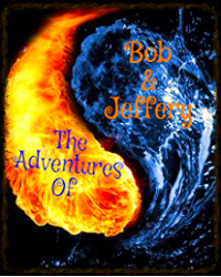 The Adventures of Bob and Jeffrey