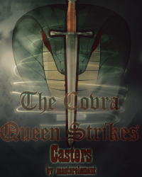The Cobra Queen Strikes (Casters: Book One)