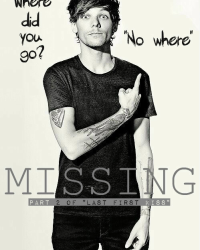 "Missing - Part 2 of ""Last First Kiss""- One Direction"
