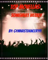 Top Movellas: Somewhat Weekly
