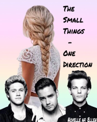 The Small Things - One Direction