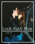 Look At Us Now -Third Book of The Drummers Sister Series-
