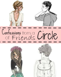 confessions from a circle of friends