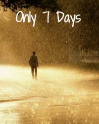 Only 7 Days