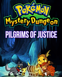 Pokémon Mystery Dungeon: Pilgrims of Justice