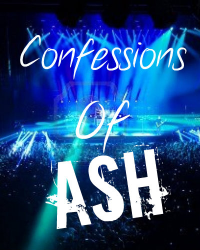 Confessions Of Ash