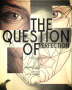 The Question of Perfection