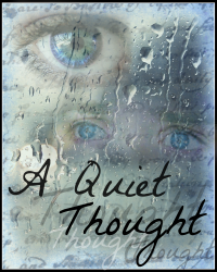 A Quiet Thought