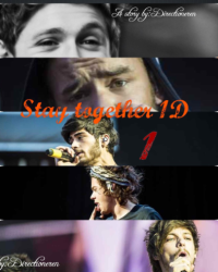 Stay together ~1D