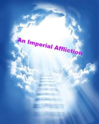 An Imperial Affliction