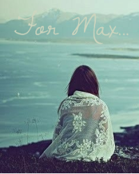 For Max