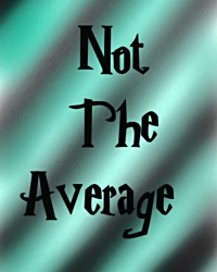 Not The Average