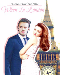 When In London(One Direction/Liam Payne Fanfic)