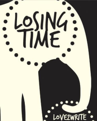 Losing Time [For the Epic Poeticness Poetry Competition]