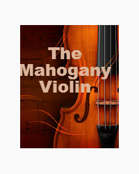 The Mahogany Violin