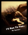 I'll Run To You.