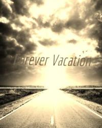 Forever Vacation