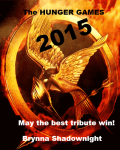 The HUNGER GAMES 2015 *ON HOLD*