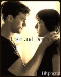 Fifty Shades Of Grey: Love and Desires