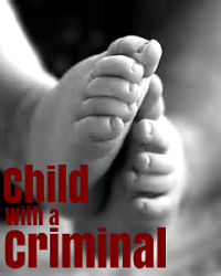 Child with a Criminal