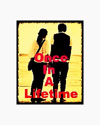 Once In A Lifetime