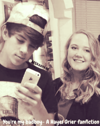 you're my badboy - A Hayes Grier fanfiction