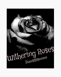 Withering Roses