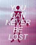 You Can Never Be Lost