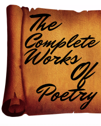 The Complete Works of Poetry